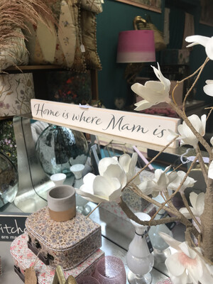 Home Is Where Mam Is - Ivory