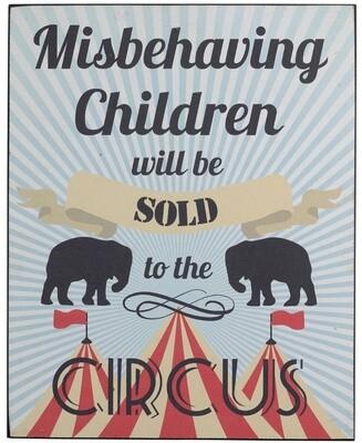 Misbehaving Children will be Sold