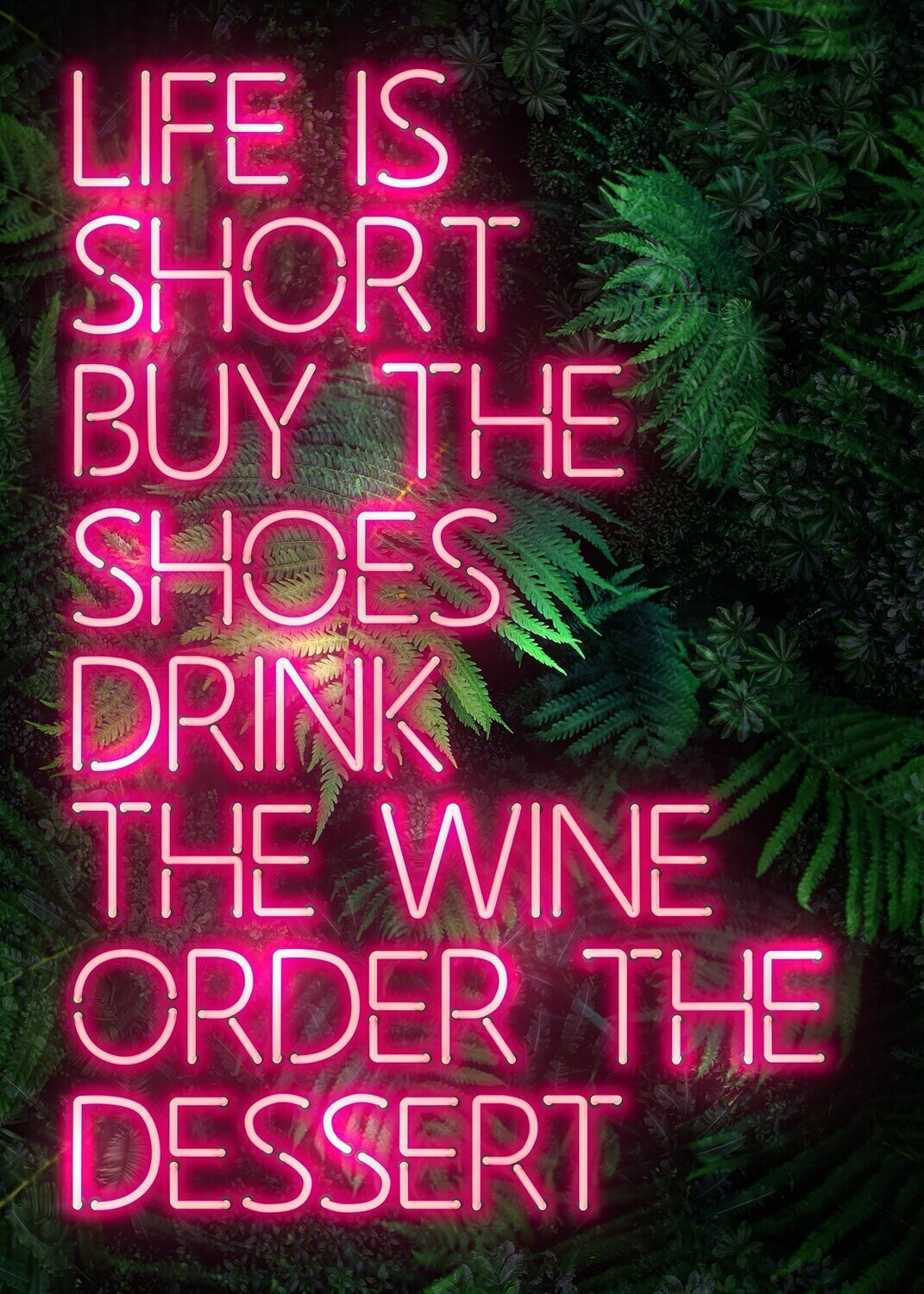 Life is Short Buy The Shoes - Wall Art
