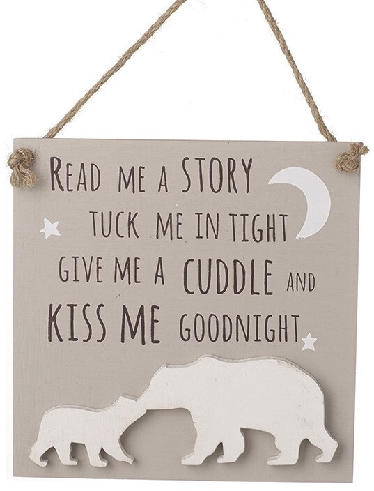 Read Me A Story Tuck Me In Tight Give Me A Cuddle And Kiss Me Goodnight