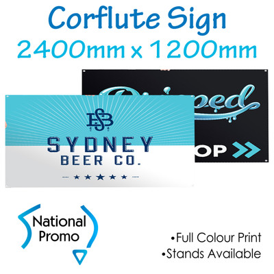 Corflute Sign 2400mm W x 1200mm H