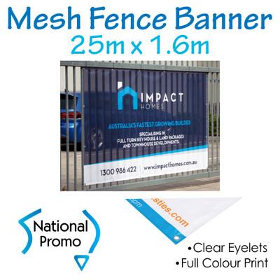 Mesh Fence Banner 25m W x 1.6m H