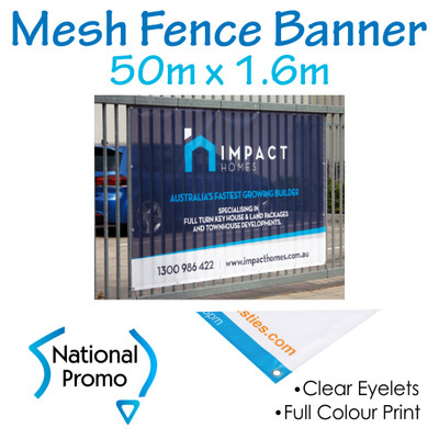 Mesh Fence Banner 50m W x 1.6m H