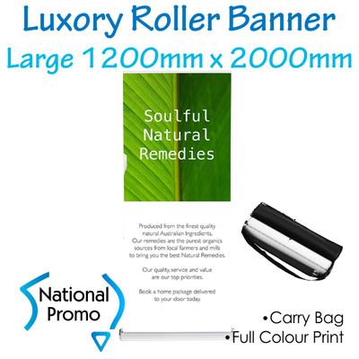 Luxury Roller Banner 1200mm W x 2000mm H