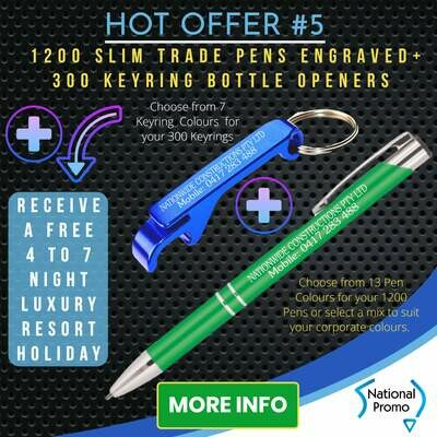 1200 Engraved SLIM TRADE PENS + 300 KEYRING OPENERS + get a FREE HOLIDAY