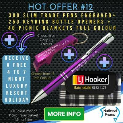 300 SLIM TRADE PENS + 250 KEYRING OPENERS + 40 PICNIC BLANKETS + get a FREE HOLIDAY