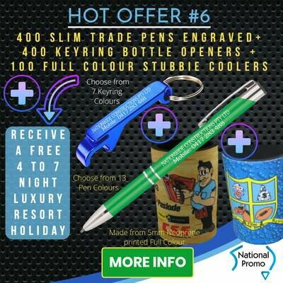 400 SLIM TRADE PENS + 400 KEYRING OPENERS + 100 full colour STUBBY COOLERS + get a FREE HOLIDAY