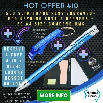 500 SLIM TRADE PENS + 500 KEYRING OPENERS + 20 A4 COMPENDIUMS + get a FREE HOLIDAY