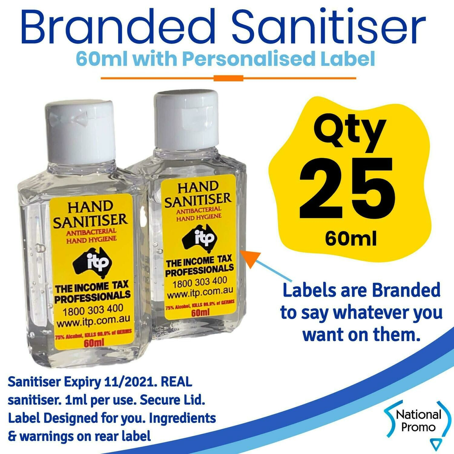 Qty of 25 x 60ml Hand Sanitiser with Personalised Labels