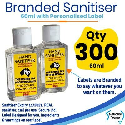 Qty of 300 x 60ml Hand Sanitiser with Personalised Labels