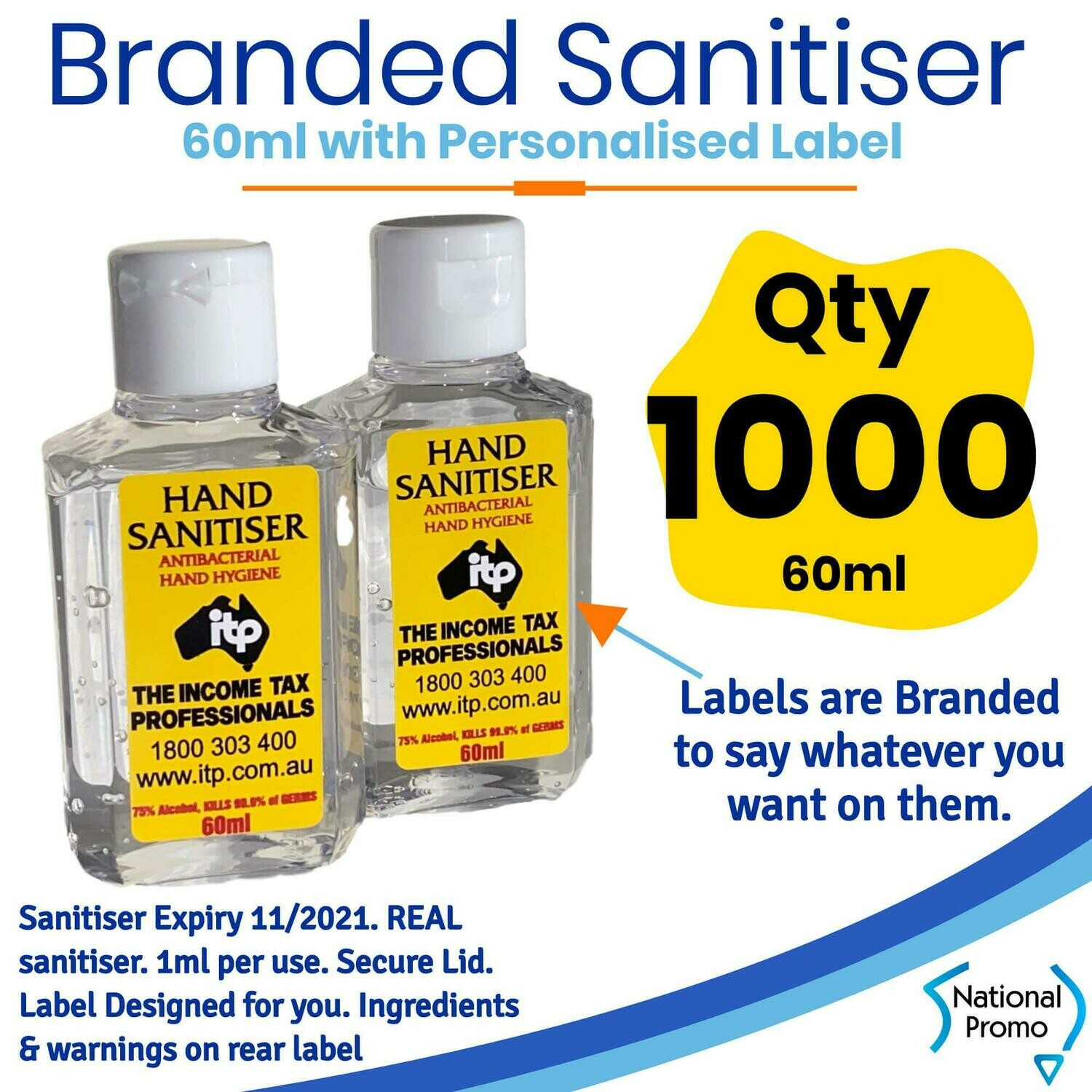 Qty of 1000 x 60ml Hand Sanitiser with Personalised Labels