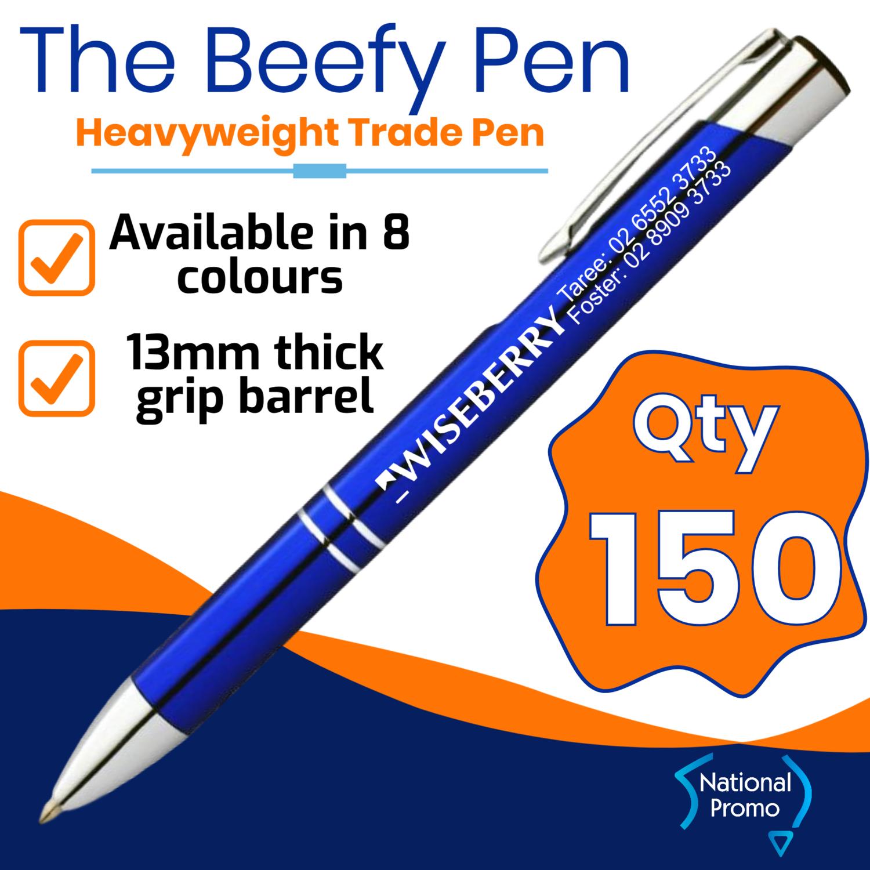 Qty 150 - $1.20 ea plus gst BEEFY FLASH Metal Pen