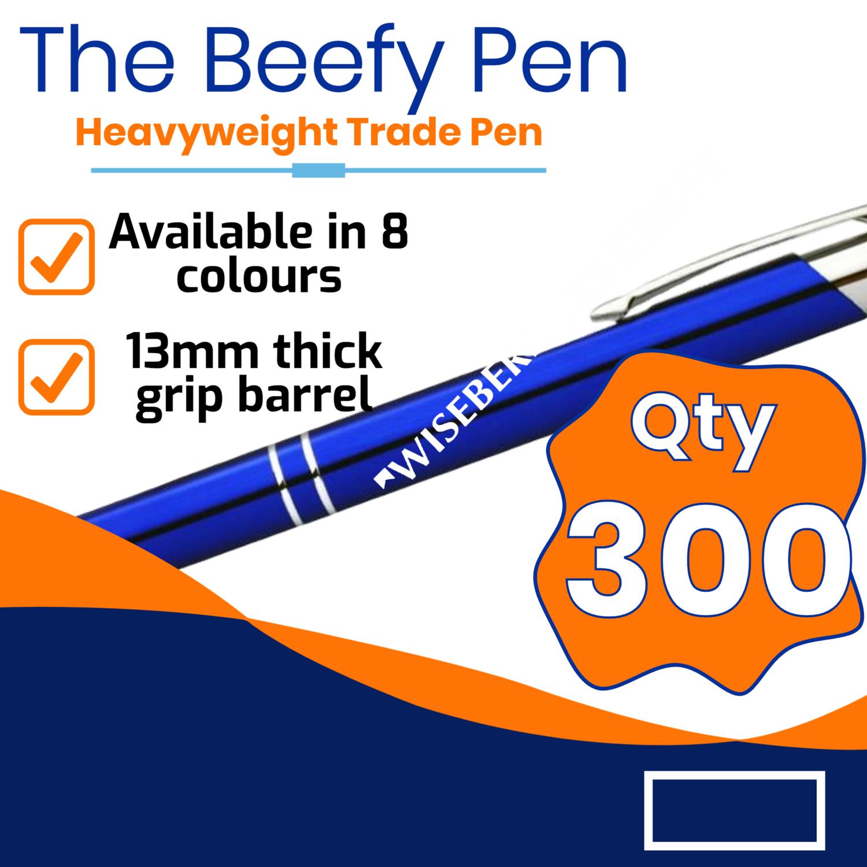 Qty 300 - $1.05 ea plus gst BEEFY FLASH Metal Pen