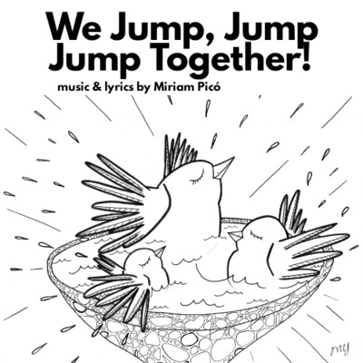 """We Jump, Jump, Jump Together"" - music and lyrics by Miriam Picó © 2020"