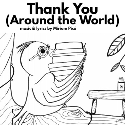 """Thank You (Around the World)"" - music and lyrics by Miriam Picó © 2020"
