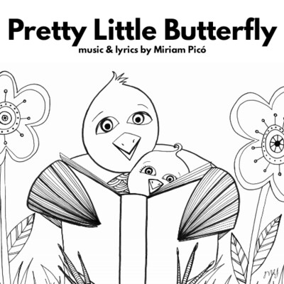 """Pretty Little Butterfly"" - music and lyrics by Miriam Picó © 2020"