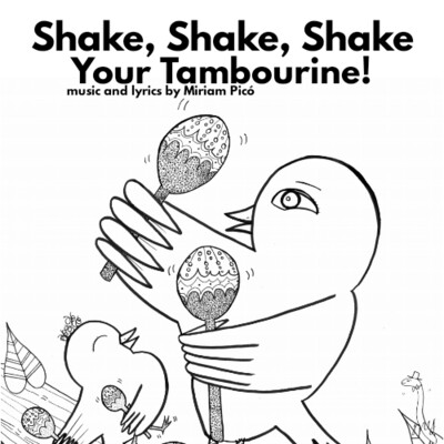 """Shake, Shake, Shake Your Tambourine"" - music and lyrics by Miriam Picó © 2020"