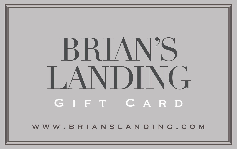 Brian's Landing Gift Card