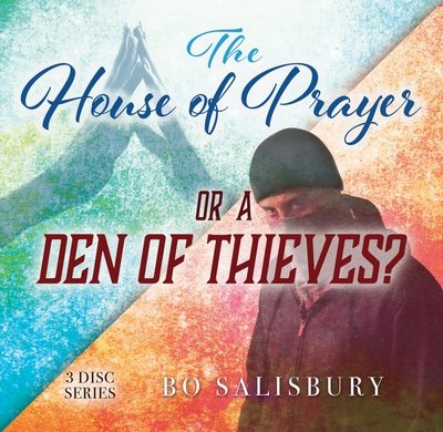 The House of Prayer or A Den of Thieves (MP3 download)