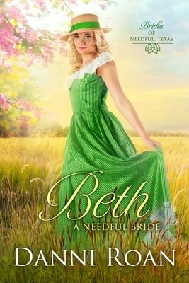 Beth A Needful Bride