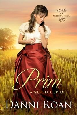 Prim A Needful Bride