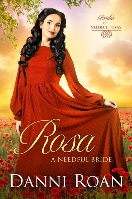 Rosa A Needful Bride