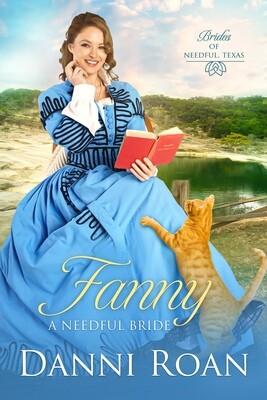 Fanny A Needful Bride