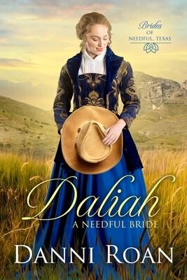 Daliah a Needful Bride