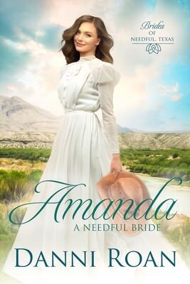 Amanda A Needful Bride