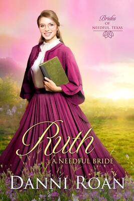 Ruth A Needful Bride