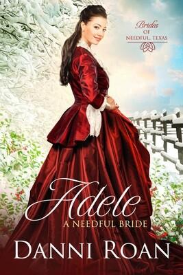 Adele A Needful Bride