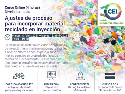 Inscripción al curso online: Ajustes de proceso  para incorporar material reciclado en inyección  (13 y 15 de abril)