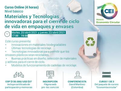 Inscripción al curso online: Materiales y Tecnologías innovadoras para el cierre de ciclo de vida en empaques y envases (20 y 22 de abril)