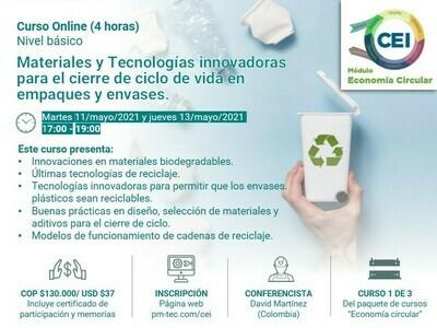 Inscripción al curso online: Materiales y Tecnologías innovadoras para el cierre de ciclo de vida en empaques y envases. ( 11 y 13 de mayo)