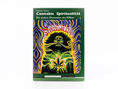 Cannabis Spiritualität - Die andere Dimension des Kiffens