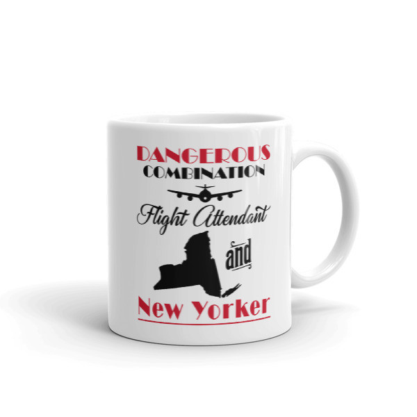 Dangerous Combination - Flight Attendant And New Yorker - Mug