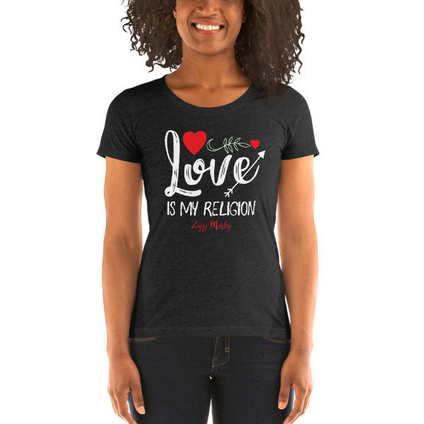 Love Is My Religion - Ladies' Short Sleeve T-shirt