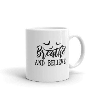 Breathe And Believe 2 - Mug