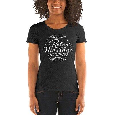 Relax, I'm A Massage Therapist - Ladies' Short Sleeve T-shirt