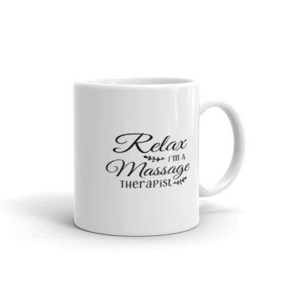 Relax, I'm A Massage Therapist - Mug