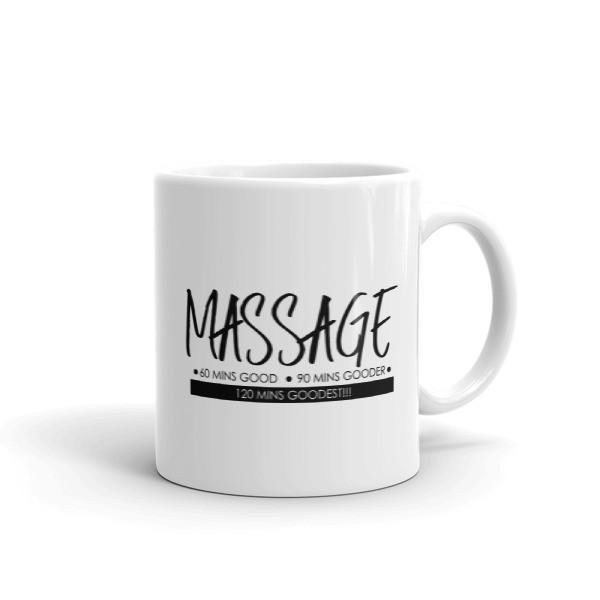Massage - Good, Gooder, Goodest - Mug