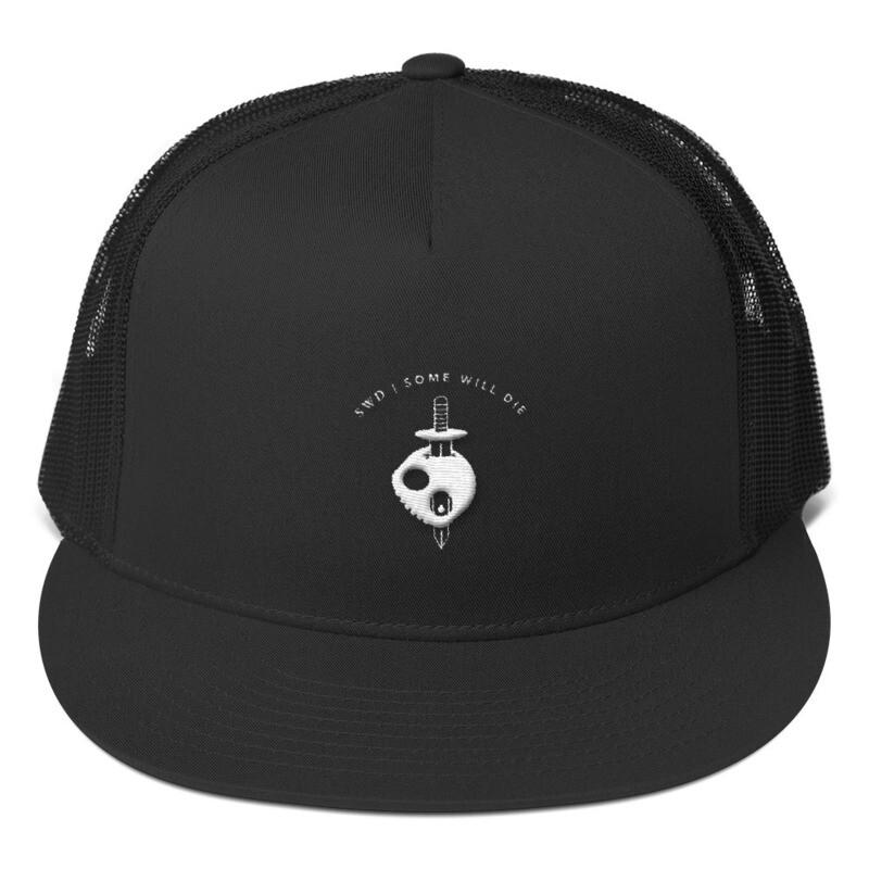Some Will Die - Trucker Cap