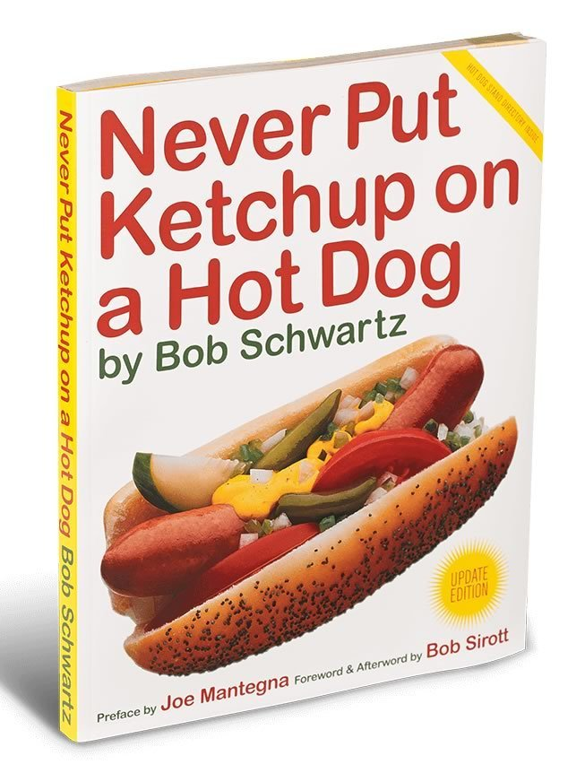 Never Put Ketchup on a Hot Dog