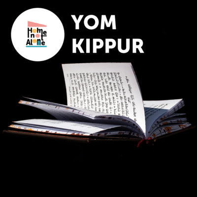 Home not Alone / Yom Kippur