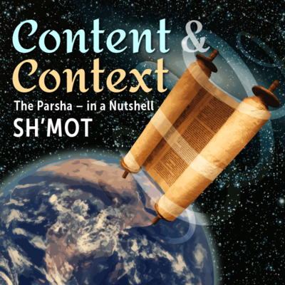Content and Context - Shmot