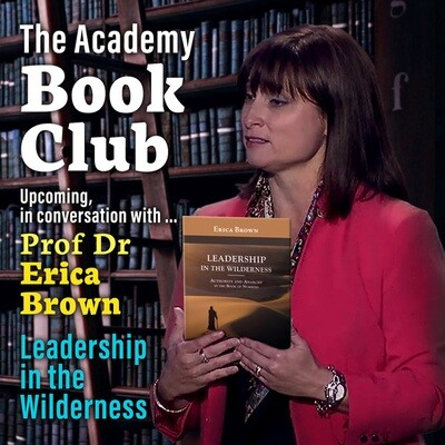 Academy Book Club 1 Erica Brown - Leadership in the Wilderness