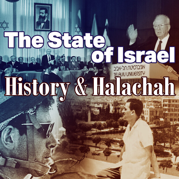 The State of Israel - History and Halachah