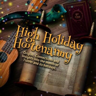 High Holiday Hootenanny