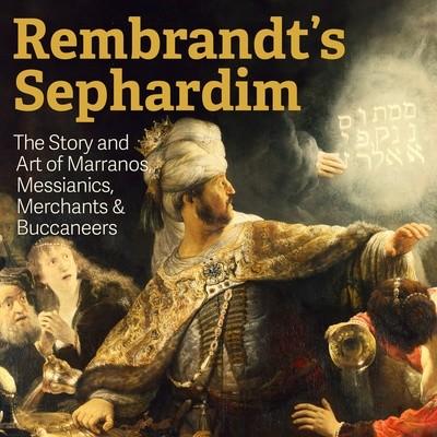 Rembrandt's Sephardim