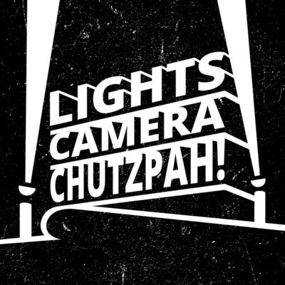 Lights, Camera, Chutzpah
